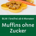 Banane-Apfel-Karotte Muffins für Babys, ohne Zucker, auf einem gelben Teller